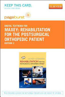 Rehabilitation for the Postsurgical Orthopedic Patient Book