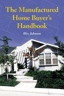 The Manufactured Home Buyer   s Handbook
