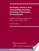 Scholarly Work in the Humanities and the Evolving Information Environment Book