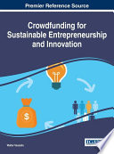 Crowdfunding for Sustainable Entrepreneurship and Innovation Book
