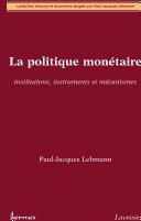 Pdf La politique monétaire : institutions, instruments et mécanismes Telecharger