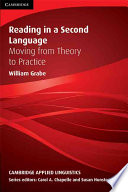 Reading in a Second Language, Moving from Theory to Practice by William Grabe PDF