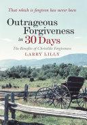 Outrageous Forgiveness in 30 Days [Pdf/ePub] eBook