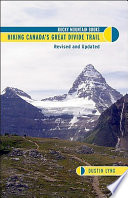 """Hiking Canada's Great Divide Trail"" by Dustin Lynx"