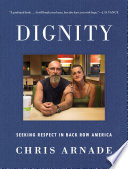 link to Dignity : seeking respect in back row America in the TCC library catalog