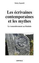 Les écrivaines contemporaines et les mythes Pdf/ePub eBook