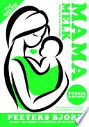 Mama Melk De Tweede E Bundel