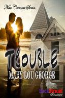 Trouble [New Crescent 1]