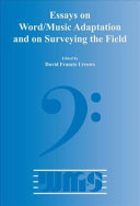 Essays On Word Music Adaptation And On Surveying The Field