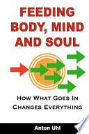 Feeding Body, Mind and Soul