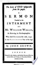 The Love of God Inseparable from His People  A Sermon Preached at the Interment of Mr  William Wallis  at Kettering  Etc