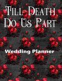 Pdf Till Death Do Us Part Wedding Planner