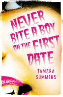 Never Bite a Boy on the First Date ebook