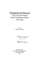 Designing the bayous