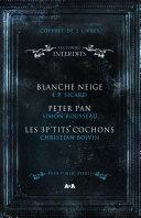 Pdf Coffret 3 livres - Les Contes interdits - Blanche Neige - Peter Pan - Les 3 P'tits cochons Telecharger