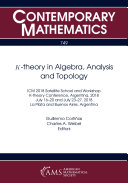 K theory in Algebra  Analysis and Topology