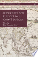 Democracy and Rule of Law in China s Shadow