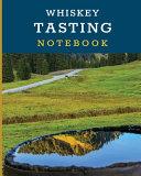Whiskey Tasting Notebook