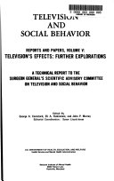 Television and Social Behavior  Television s effects  further explorations