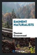 Eminent Naturalists