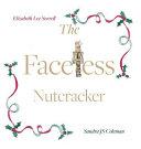 The Faceless Nutcracker