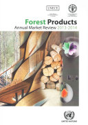 Forest Products Annual Market Review 2013 2014