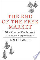 The End Of The Free Market Book
