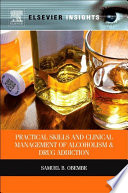 Practical Skills and Clinical Management of Alcoholism and Drug Addiction Book