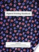 Pigment Printing Handbook Book
