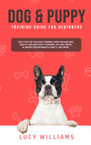 Dog   Puppy Training Guide for Beginners
