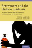 Retirement and the Hidden Epidemic [Pdf/ePub] eBook