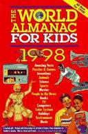 The World Almanac for Kids 1998
