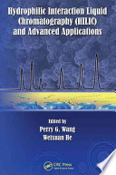 Hydrophilic Interaction Liquid Chromatography  HILIC  and Advanced Applications Book
