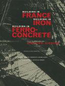 Building in France  Building in Iron  Building in Ferroconcrete
