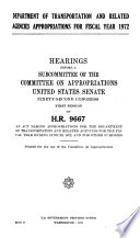Department of Transportation and Related Agencies Appropriations for Fiscal Year 1972, Hearings Before a Subcommittee of ... , 92-1 on H.R. 9667