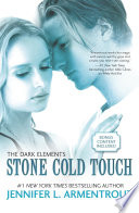 """Stone Cold Touch"" by Jennifer L. Armentrout"