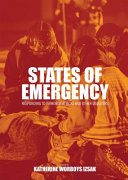 States of Emergency  Responding to Terrorist Attacks and Other Disasters  First Edition  Book