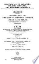 Investigation of Railroads  Holding Companies  Affiliated Companies and Related Matters