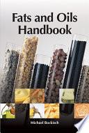 """""""Fats and Oils Handbook (Nahrungsfette und Öle)"""" by Michael Bockisch"""