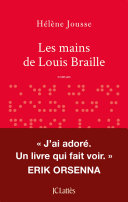 Pdf Les mains de Louis Braille Telecharger