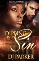 Dipping Into Sin