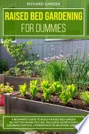 Raised Bed Gardening for Dummies