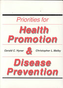 Priorities for Health Promotion and Disease Prevention