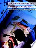 The Professionals Practice Of Landscape Architecture