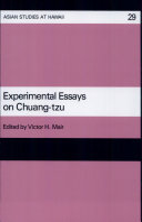 Experimental Essays on Chuang-Tzu