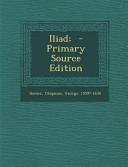 Iliad    Primary Source Edition