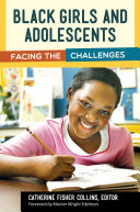 Black Girls and Adolescents  Facing the Challenges