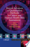 Recent Advances In Quantitative Methods In Cancer And Human Health Risk Assessment Book PDF