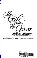 The Gift and the Giver