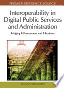 Interoperability in Digital Public Services and Administration: Bridging E-Government and E-Business
